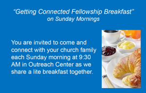 Getting Connected Fellowship Breakfast @ Outreach Center